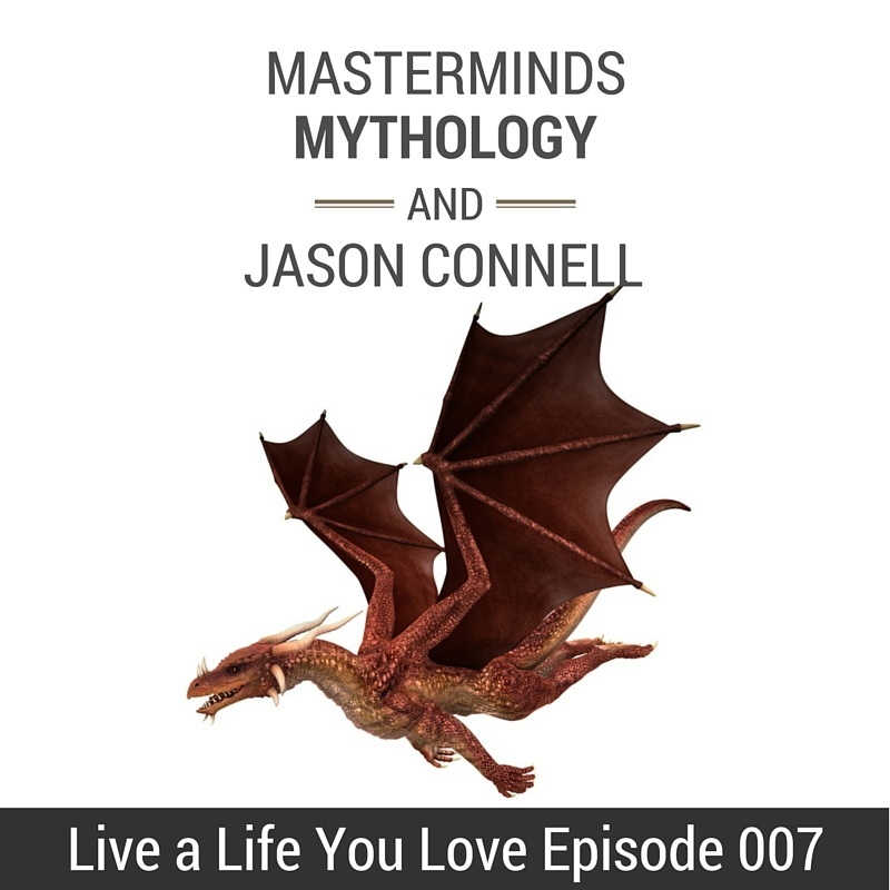 Live a Life You Love Episode 007