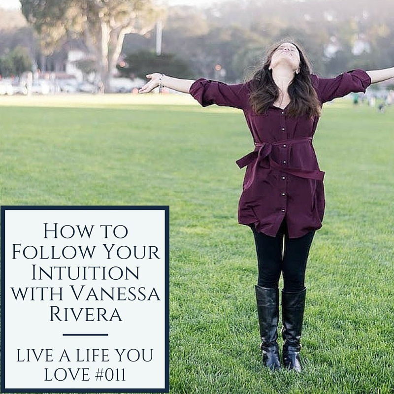 Vanessa Rivera - Live a Life You Love